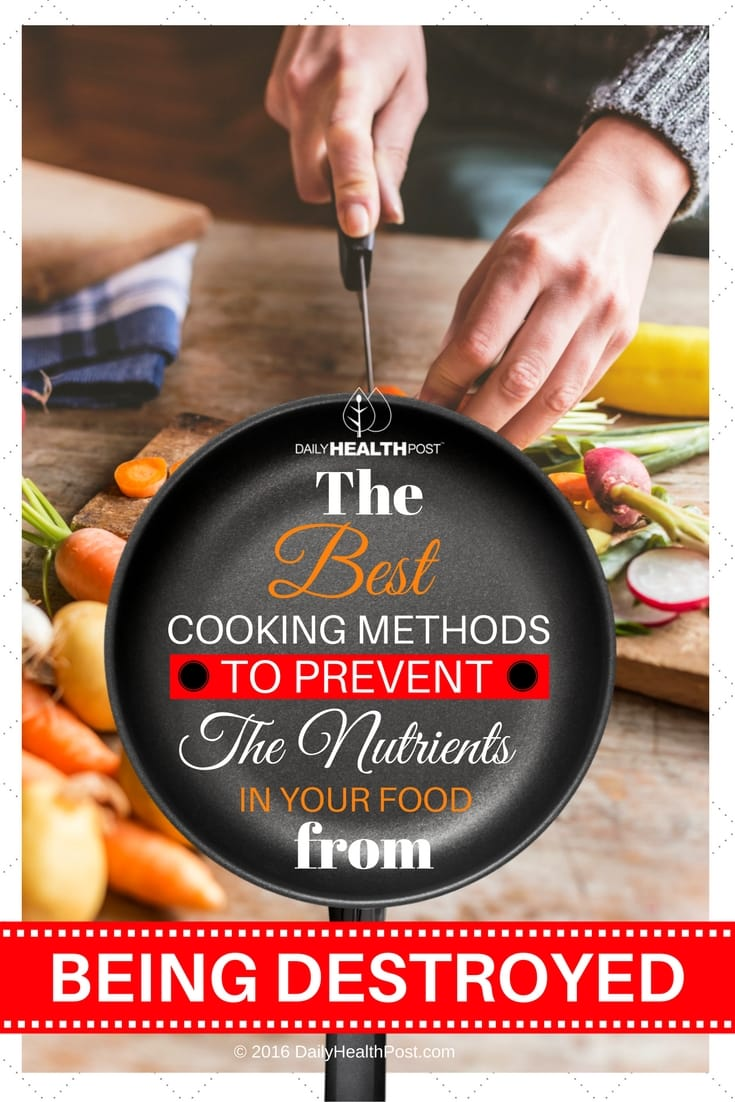 Best-Cooking-Methods-To-Prevent-The-Nutrients-From-Being-Destroyed