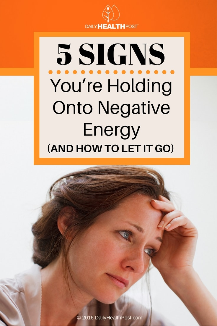 5-signs-youre-holding-onto-negative-energy