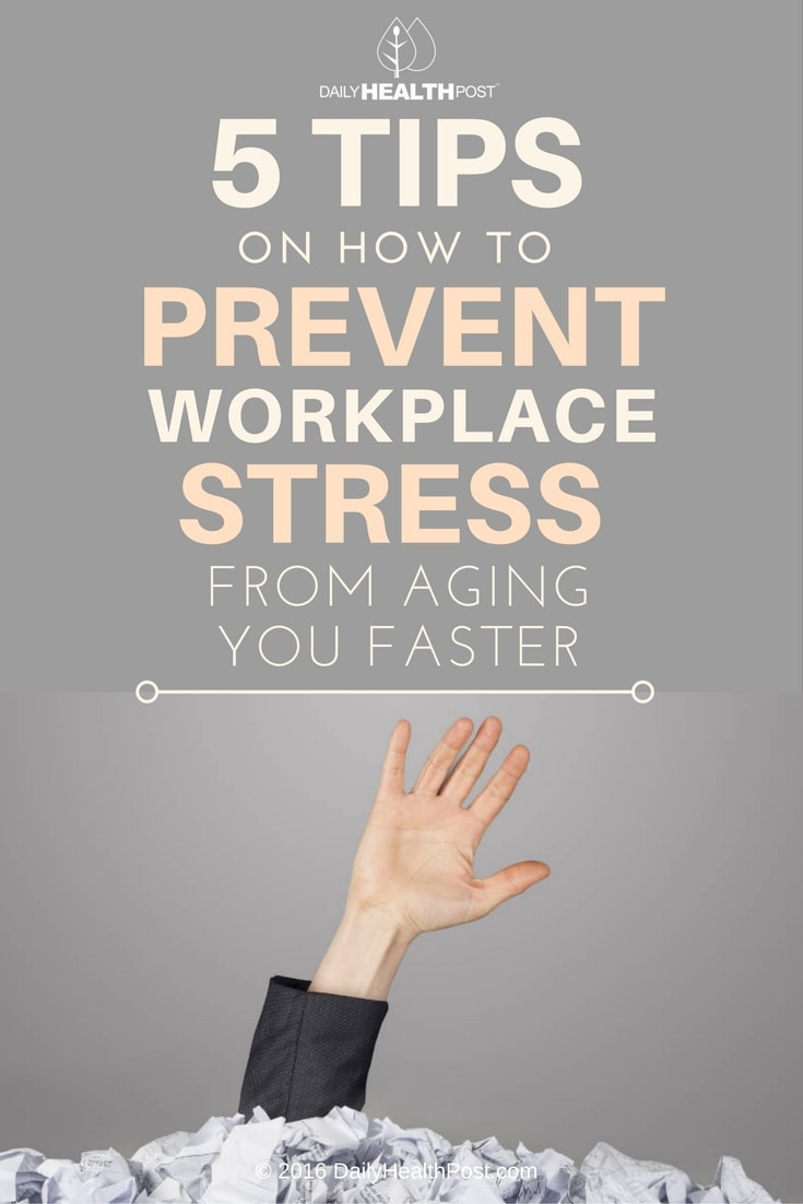 5-tips-on-how-to-prevent-workplace-stress-from-aging-you-faster